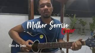 Carlos Dos Santos - Melhor Sorriso - Thiago Brava (Cover)