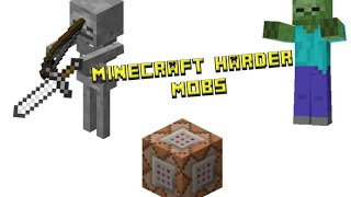 Harder Mobs - Minecraft Only One Command