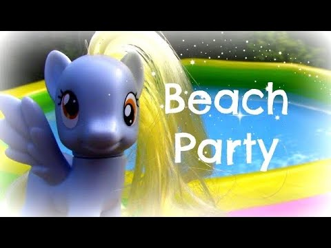 My Little Pony Beach Party!