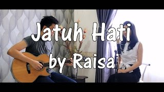 Raisa - Jatuh Hati (Covered by Devin & Karen)