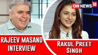 Rakul Preet Singh interview with Rajeev Masand I De De Pyaar De