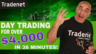 Live Day Trading for Over $4,000 in 38 Minutes!