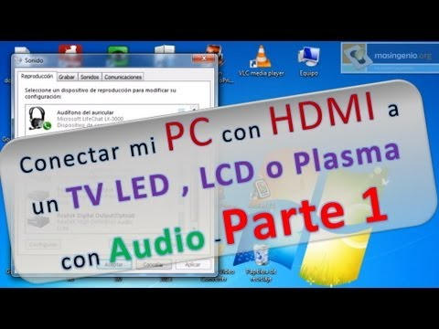Conectar mi PC con HDMI a un TV LED , LCD o Plasma con Audio -Parte 1