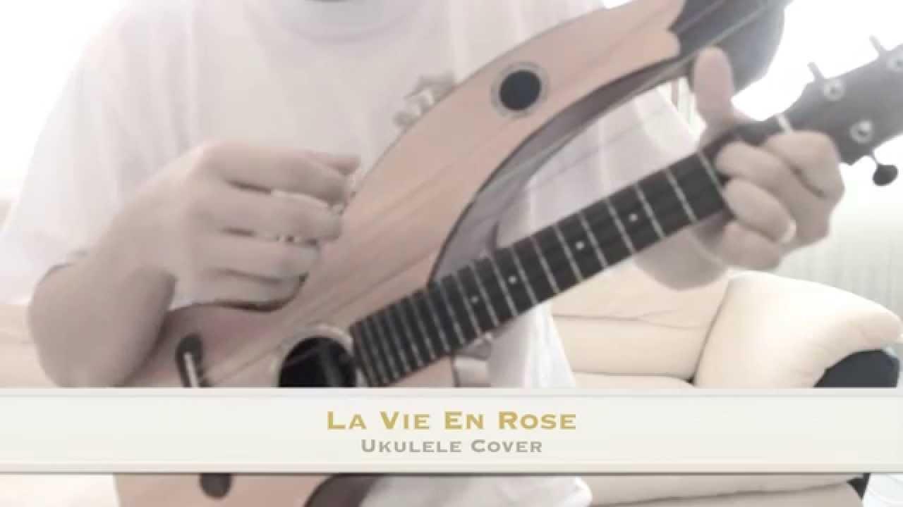 Ukulele Harp - La Vie En Rose - YouTube