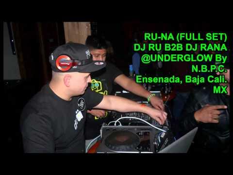 Ru-Na @UNDERGLOW By N.B.P.C. Ensenada Baja Cali. MX