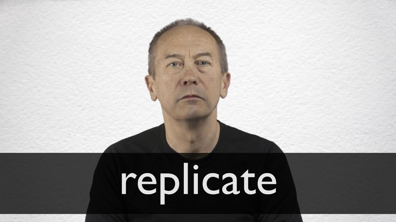Replicate
