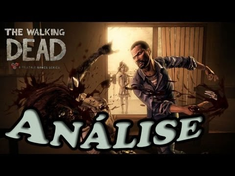 The Walking Dead The Game - Avaliação Final (Todos Episodios)