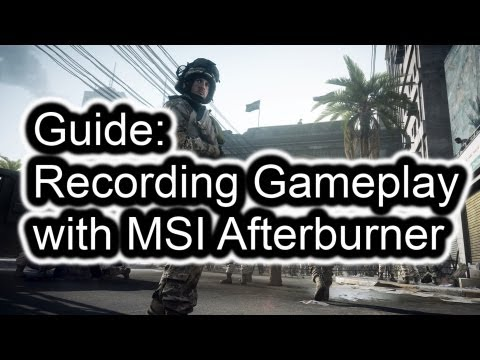 ◌ Tutorial - Detailed Guide to Recording Gameplay with MSI Afterburner (+link to PDF version)