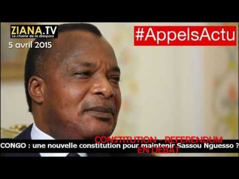 RFI questions d'actualité 7 Avril 2015.  Congo : vers un référendum constitutionnel?