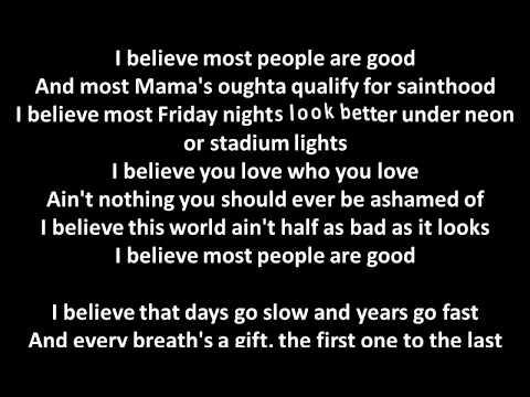 Luke Bryan Most People Are Good lyrics