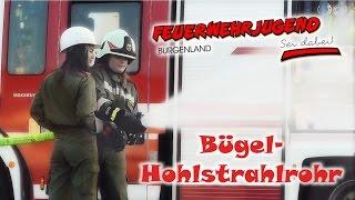 Bügel-Hohlstrahlrohr - Feuerwehr Ausbildung