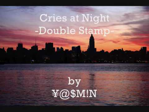 Double Stamp - Cries At Night