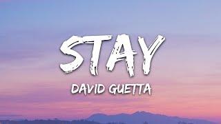 David Guetta feat Raye - Stay (Lyrics) Don't Go Away