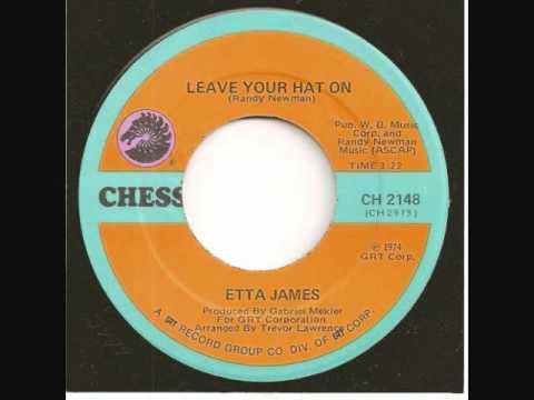 Etta James - You Can Leave Your Hat On