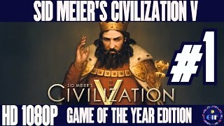 CIVILIZATION 5. GAME OF THE YEAR EDITION - Gameplay Walkthrough No Commentary - Part 1 [HD 1080p]