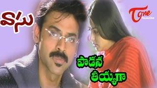 Vasu Songs - Paadana Tiyyaga - Venkatesh - Bhoomika Chawla