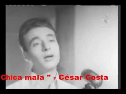 Chica mala CESAR COSTA / Video 1964 / RadioRecuerdos