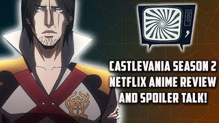 CASTLEVANIA SEASON 2 NETFLIX ANIME REVIEW - Double Toasted Reviews
