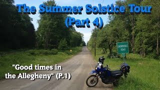 Summer Solstice Tour 4 (Allegheny N.F. Trails P.1)