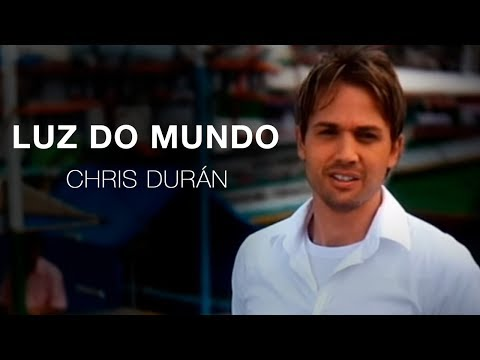 Chis Duran - Luz do Mundo