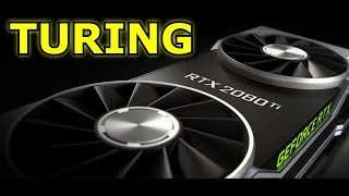 Nvidia Turing RTX - Analysis and Performance Predictions