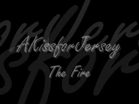Akissforjersey - The Fire