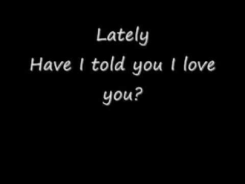 Lately- Tyrese(with lyrics)