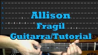 Como Tocar FRAGIL De Allison - Tutorial Guitarra acustica (Intro)