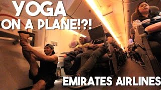 Yoga on an Airplane! (Only at Emirates Airlines)
