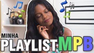 download musica MINHA PLAYLIST NACIONAL - MPB