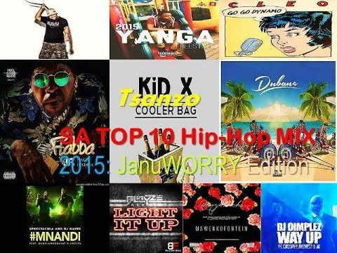 South Africa's Top 10 Hip-hop rap Mix 2015: Januworry Edition (mixed By tsanzo 3fg) 18:01:15 video