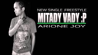 MITADY VADY  - Arione Joy