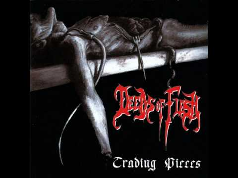 Deeds Of Flesh - Erected On Stakes