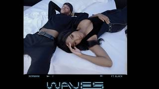 Waves(Instrumental with Hook)- Normani Ft.6LACK