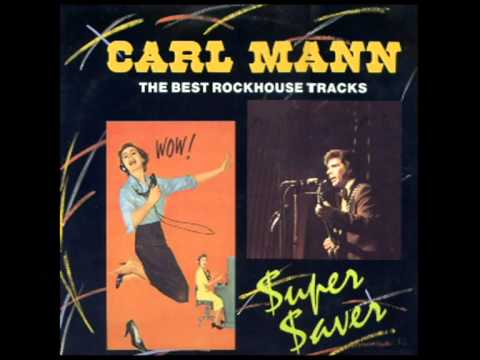 Carl Mann - Ain't got no home.mpg