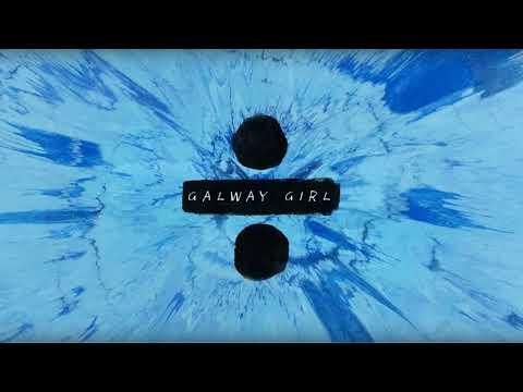 Galway Girl   Ed Sheeran New Remix August 2017 Club Version