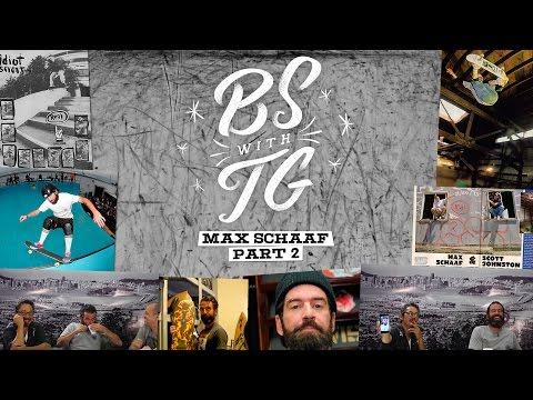 BS with TG : Max Schaaf Episode 3 Part 2