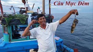 Trải nghiệm câu mực đêm cùng với ngư dân Nha Trang | Squid Fishing