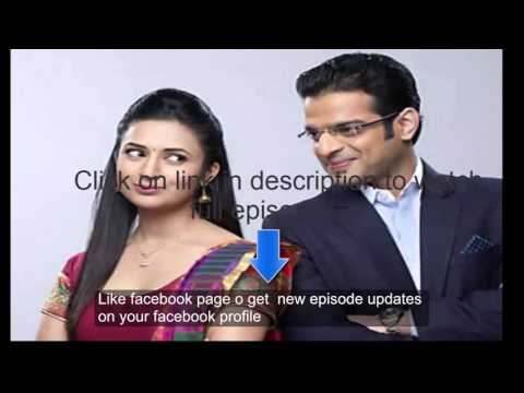 Yeh Hai Mohabbatein 17 march 2016 star plus watch online full episode video
