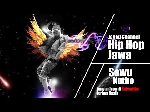 Hip hop Jawa - Sewu Kutho