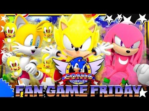 Fan Game Fridays - Sonic Forever!