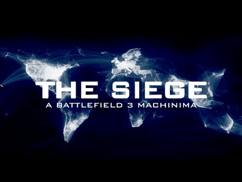 The Siege (A Battlefield 3 Machinima)