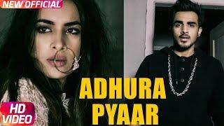 download lagu Adhura Pyaar  Armaan Bedil Feat Sara Gurpal  gratis