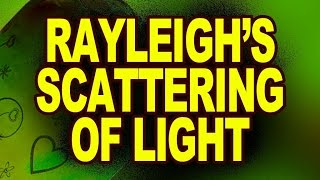 Rayleigh's Scattering of light | Electromagnetic Waves and Wave Optics