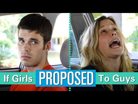 If Girls Proposed To Guys video