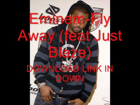 Eminem-fly Away (feat Just Blaze)+(download Link) video
