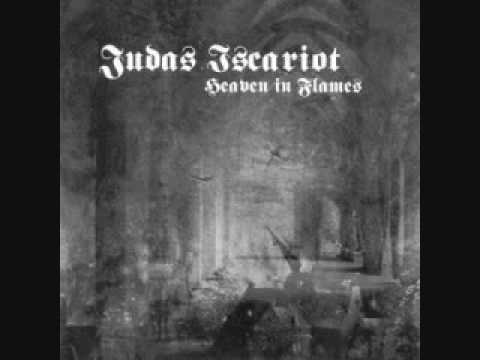 Judas Iscariot - Gaze Upon Heaven In Flames