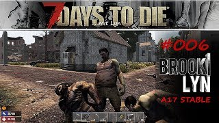 7 DAYS TO DIE mit Lyn #6 Die Linde rauscht [Survival Gameplay deutsch 2019]