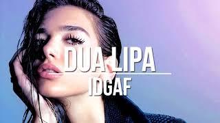 Dua Lipa - IDGAF (Acapella Studio)