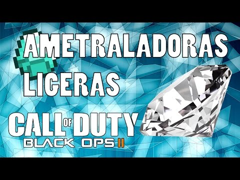Call Of Duty: Black Ops II | Road To Diamond | Ametralladoras Ligeras